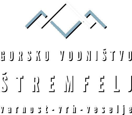 Štremfelj - Vrh, varnost, veselje.